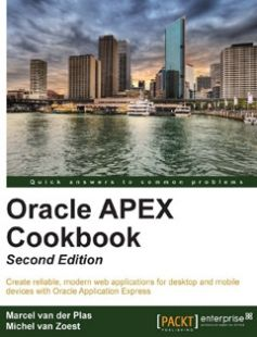 Oracle APEX Cookbook - Second Edition free download by Marcel Van Der Plas  Michel Van Zoest ISBN: 9781782179672 with BooksBob. Fast and free eBooks download.  The post Oracle APEX Cookbook - Second Edition Free Download appeared first on Booksbob.com.