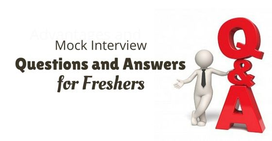 mock interview questions answers freshers