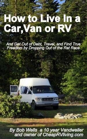 Living in a van, camper, or even full time.  no way....Rick ?????