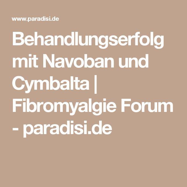 Behandlungserfolg mit Navoban und Cymbalta | Fibromyalgie Forum - paradisi.de