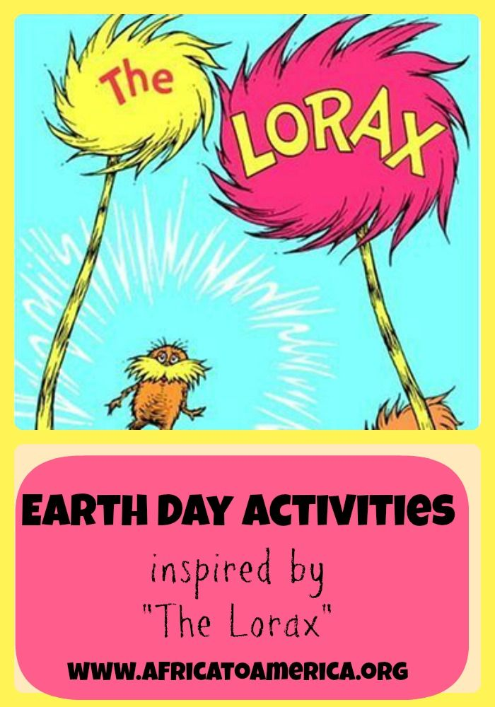 "Earth Day Activities inspired by ""The Lorax"". - Africa to America"