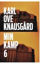 Min kamp. Sjette bok. Karl Ove Knausgård: 7/10