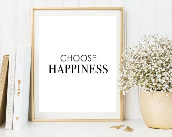Chose happiness printable happiness poster cheerful print