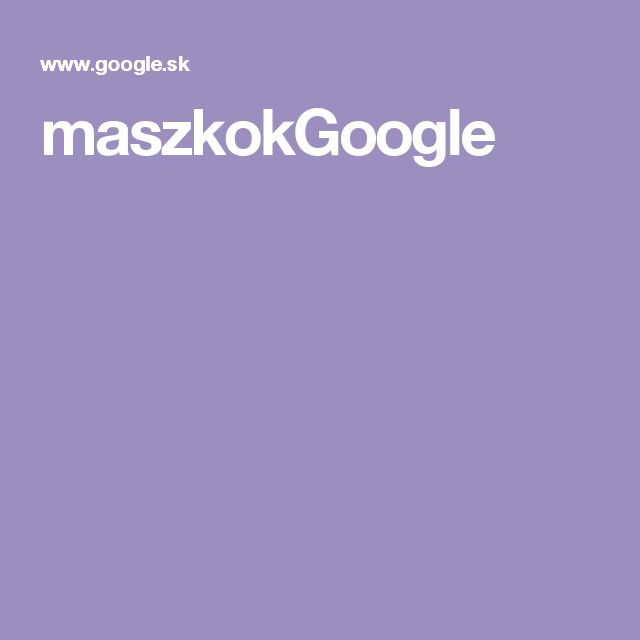 maszkokGoogle