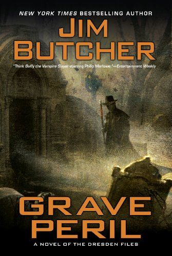 Grave Peril - Dresden Files 3 - Jim Butcher