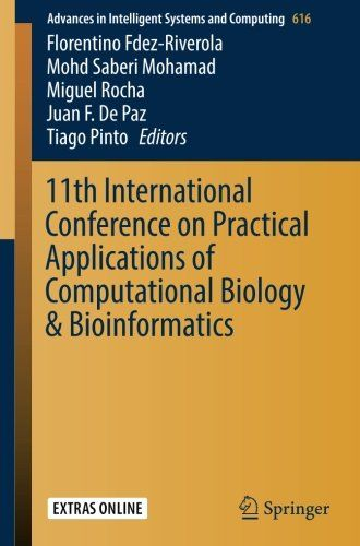 11th International Conference On Practical Applications Of Computational Biology & Bioinformatics (Advances In Intelligent Systems And Computing) PDF