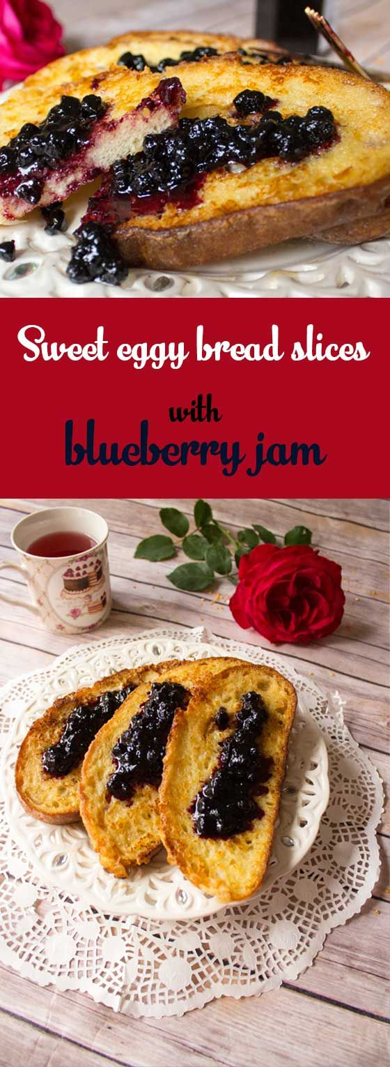 The Romanian version of French toast, a sweet eggy bread topped with blueberry preserve. A delicious and sweet breakfast!