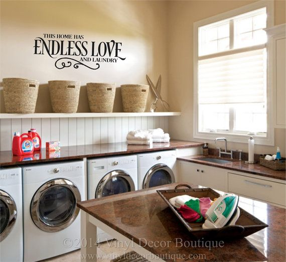 This Home Has Endless Love And Laundry ♥ ♥ ♥ ♥ ♥ ♥ ♥ ♥ ♥