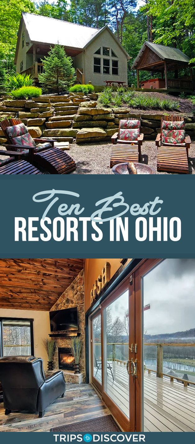 The 10 Best Resorts For Your Stay In Ohio Ohio Weekend Getaways Ohio Travel Ohio Vacations