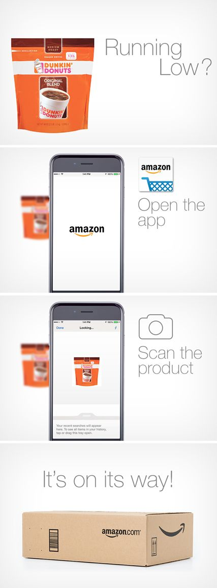 Running low on Dunkin' Donuts coffee? Don't fret! Order it in a pinch with the Amazon mobile app. Open the app, scan the product or barcode, and have your essentials shipped right to your door. Shop and save on household items your family needs most, including laundry soap, cleaning supplies, paper products, beauty, and more.