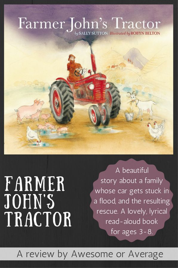 Farmer John's Tractor is a beautifully illustrated and gentle story of a family stranded in a flood and their subsequent rescue. A delightful read-aloud tale and wonderful gift for 3-8 year olds. Buy from Amazon: http://amzn.to/2duftI7 (affiliate link)
