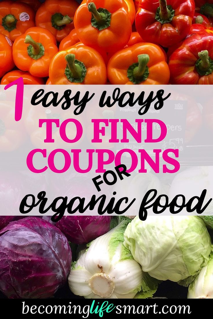 Great tips for finding organic food coupons! Now I can afford to add organic foods to my grocery budget. | grocery budget tips | saving on groceries | saving on organic food | afford organic food | organic food budget | www.becominglifesmart.com