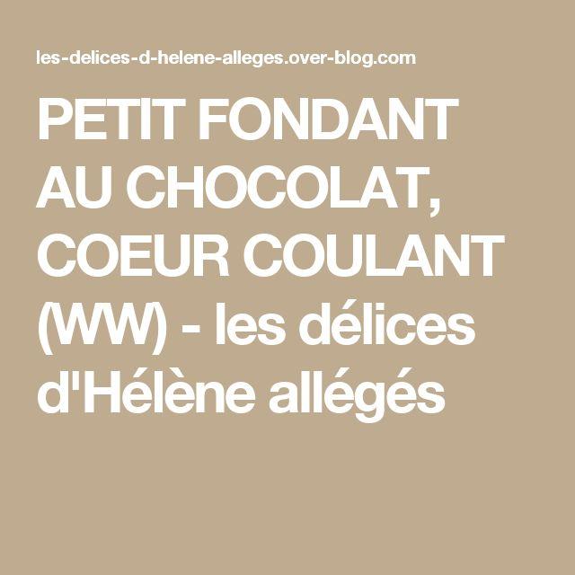 PETIT FONDANT AU CHOCOLAT, COEUR COULANT (WW) - les délices d'Hélène allégés