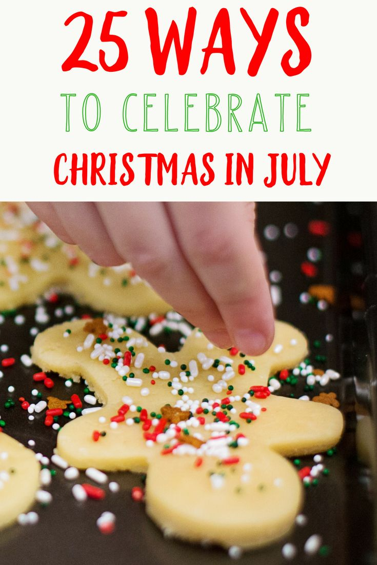 Shake up your summer a little with these 25 ways to celebrate Christmas in July!