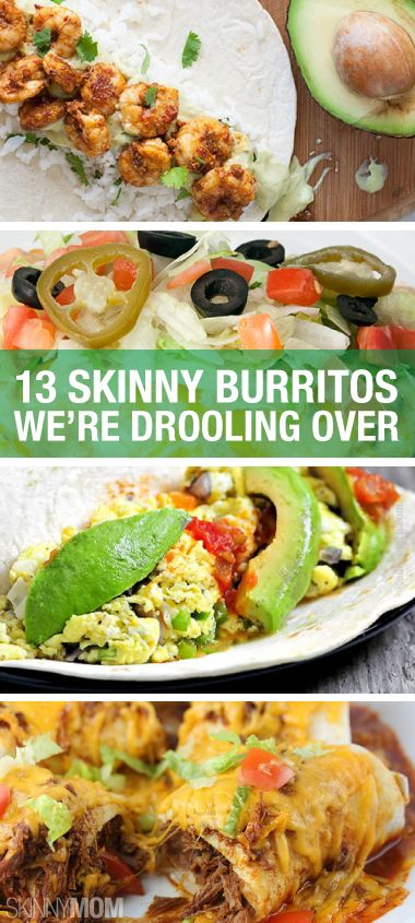 13 HEALTHY ways to have a burrito.