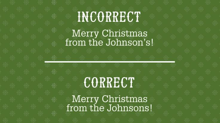 5 Common Christmas Card Grammar Mistakes to Avoid: Watch where you put those apostrophes.