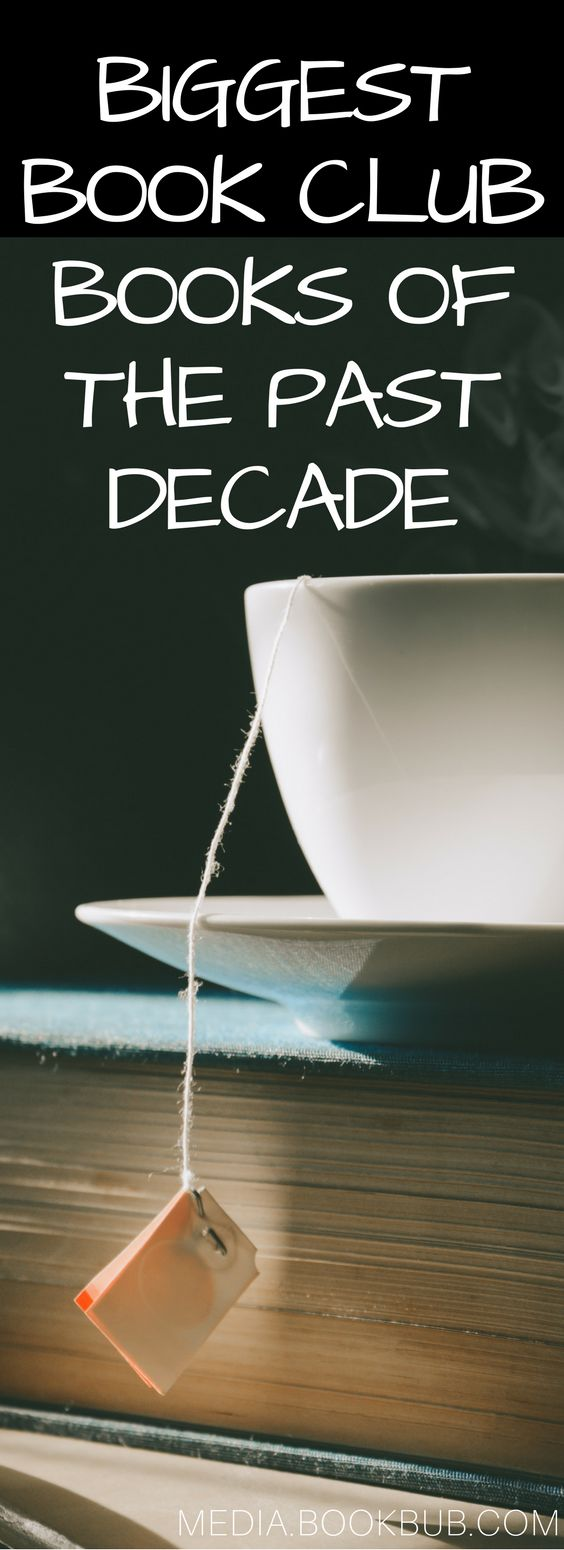We've rounded up the biggest and best book club books of the past decade, including some of the bestselling fiction books ever! A great list to find new reading ideas for women, for men, or for teens!