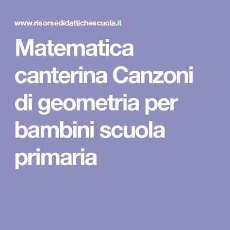 Matematica canterina Canzoni di geometria per bambini scuola primaria