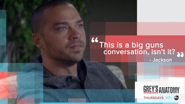 """This is a big guns conversation, isn't it?"" Jackson Avery to Arizona Robbins, Grey's Anatomy quotes"