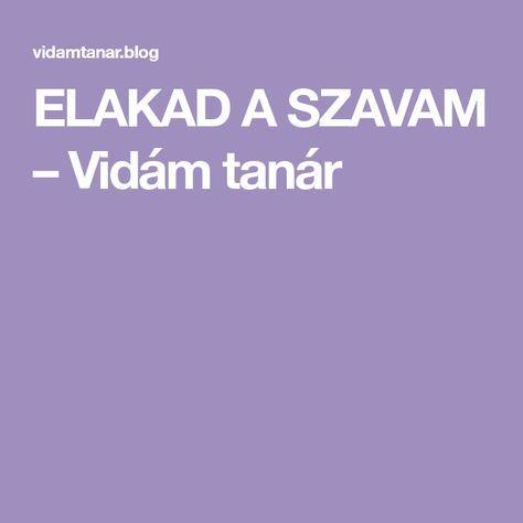 ELAKAD A SZAVAM – Vidám tanár