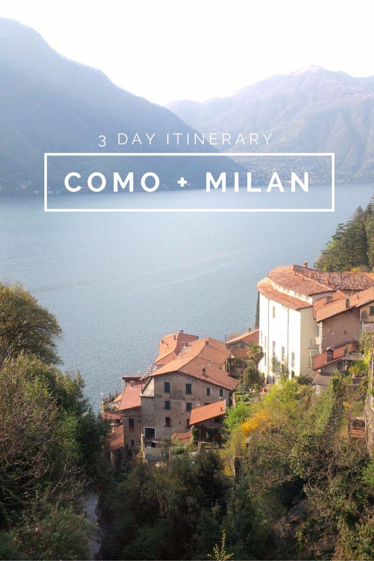 3 day itinerary: Como   Milan