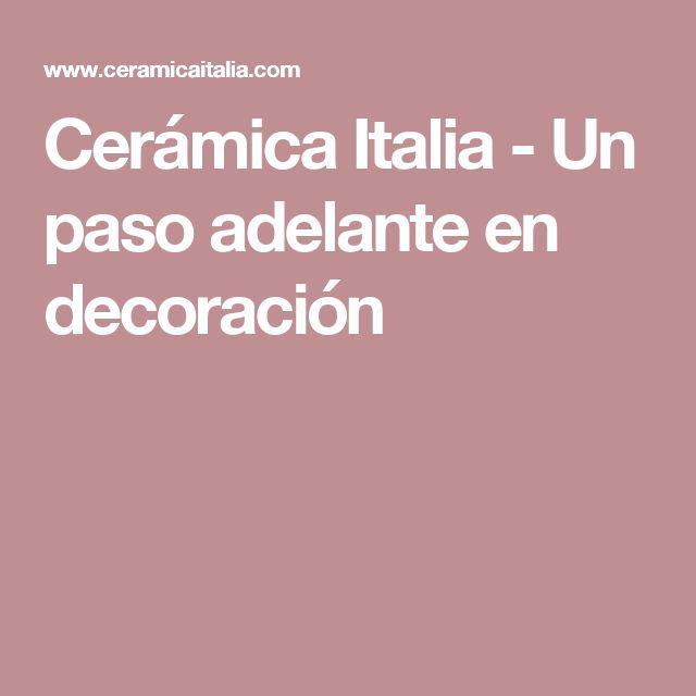 Cerámica Italia - Un paso adelante en decoración
