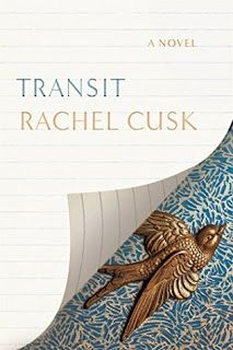 The Nature of Things: Transit by Rachel Cusk: A review