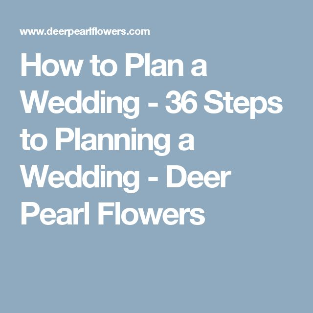 how to plan a wedding 36 steps to planning a wedding deer pearl flowers