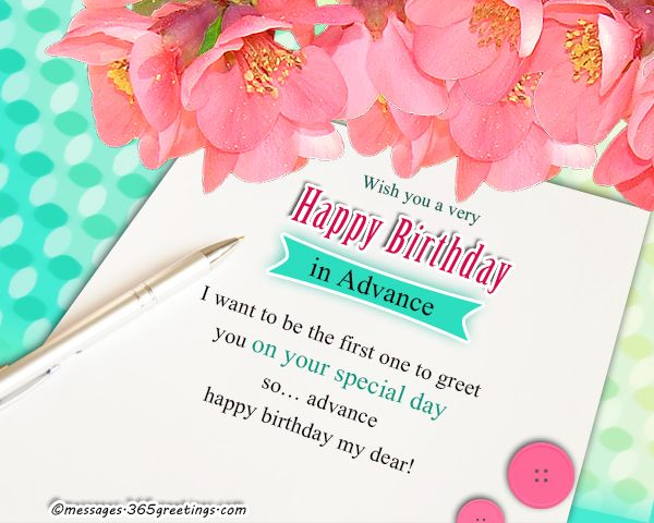 Birthday Wishes In Advance With Images Advance Happy Birthday
