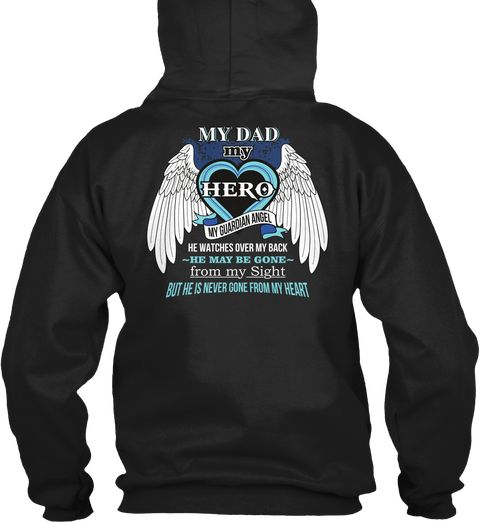 My Dad Guardian Angel Black Sweatshirt Back
