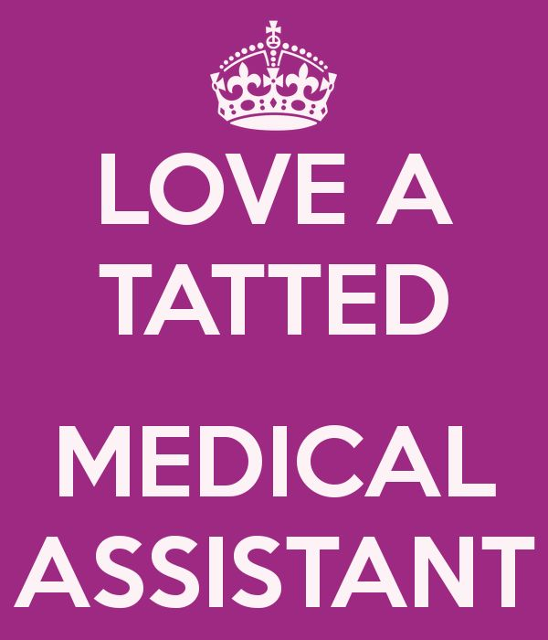 LOVE A TATTED  MEDICAL ASSISTANT