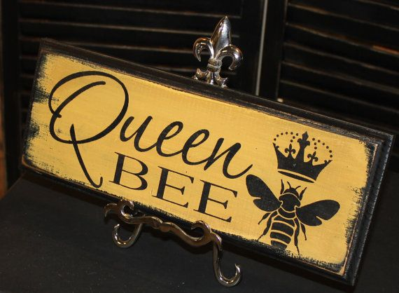 Queen Bee Sign/Great Mother's Day by WorldsSweetestSigns on Etsy