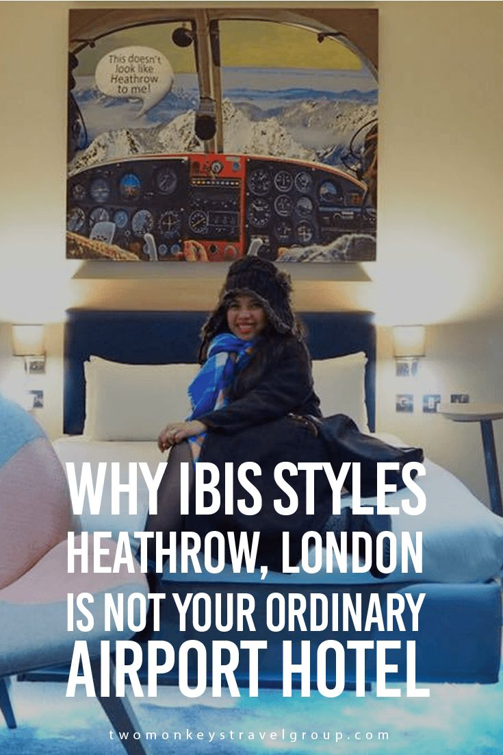Why Ibis Styles Heathrow, London is Not Your Ordinary Airport Hotel Good thing though that on our last days in the UK, we were able to experience Ibis Styles Heathrow, London! It's a 3- star property with 140 amazing rooms to choose from. It is right next to the airport, so you don't have to rush yourself in time for your flight. All guests will be able to experience something different in Ibis Styles Heathrow, London. Their interior is pretty much inspired by the aviation industry.