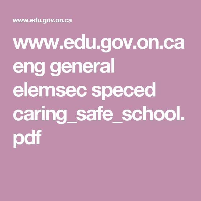 www.edu.gov.on.ca eng general elemsec speced caring_safe_school.pdf