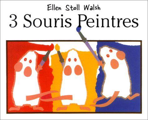 3 souris peintres de Ellen Stoll Wash