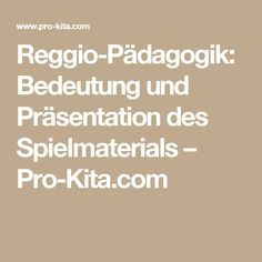 Reggio-Pädagogik: Bedeutung und Präsentation des Spielmaterials – Pro-Kita.com