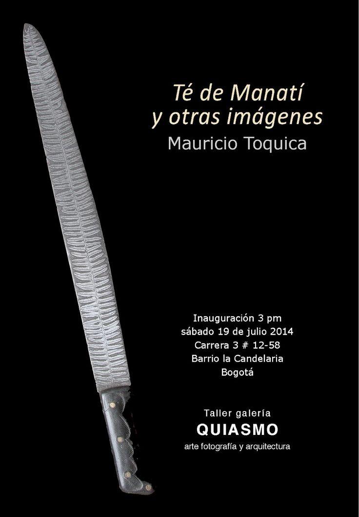"""QUIASMO TALLER GALERÍA: Inauguración de la  exposición """"Té de manatí y otr..."""