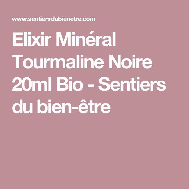 Elixir Minéral Tourmaline Noire 20ml Bio - Sentiers du bien-être