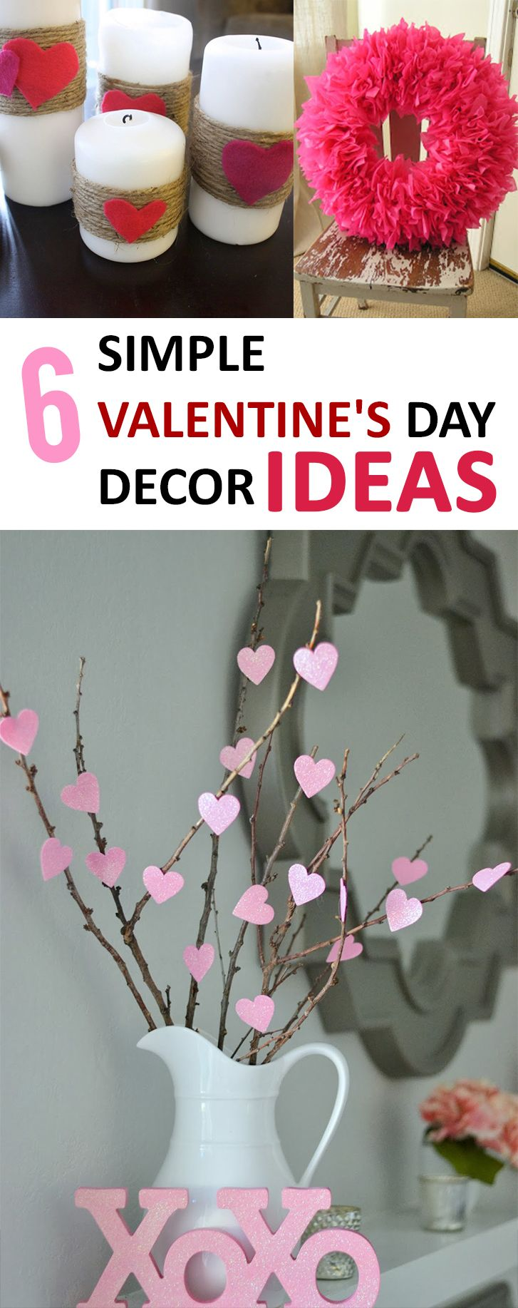 6 simple, and perfect ideas to decorate your home for Valentine's Day!