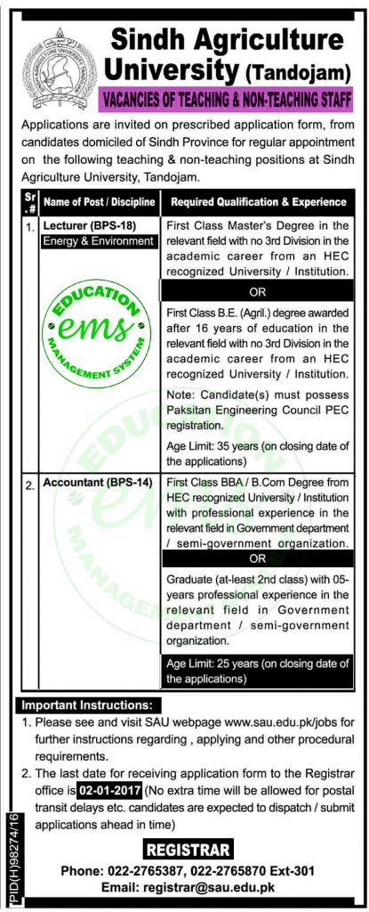 Jobs in Agricultural University Tandojam Dec 2016 - Sindh Jobs        Daily Newspaper Jobs 2016 | Jobs in Pakistan | Government Jobs |  Saudi Arabia Jobs | NTS Jobs      Vacancy / Positions of this Advertisement    Jobs in Agricultural