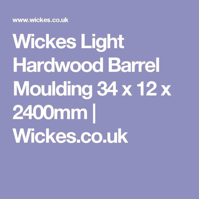 Wickes Light Hardwood Barrel Moulding 34 x 12 x 2400mm | Wickes.co.uk