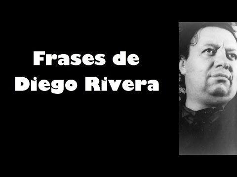 Frases célebres de Diego Rivera