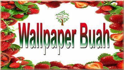 wallpaper buah gratis
