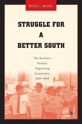 Struggle for a Better South: The Southern Student Organizing Committee, 1964-1969
