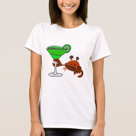 Funny Crab Drinking Margarita Design T-Shirt - click to get yours right now!