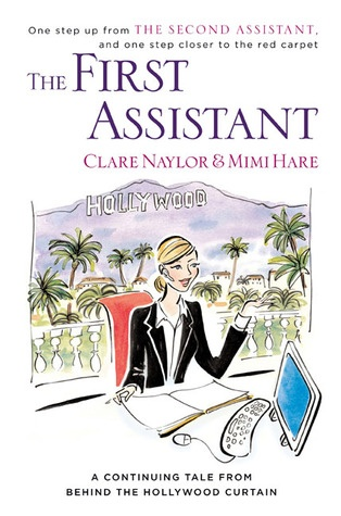 The First Assistant - Clare Naylor & Mimi Hare - hilarious and interesting :D Bought it in London (second hand bookstore) and read it in Paris