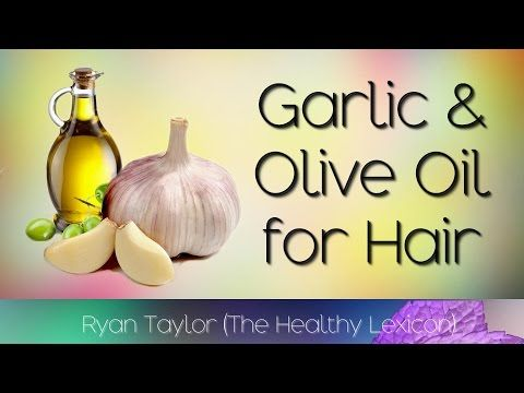 Garlic and Olive Oil: for Hair Growth - YouTube