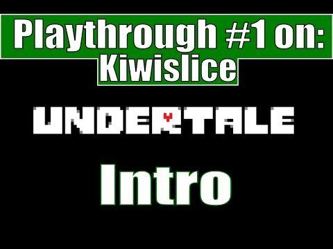 Undertale | Intro