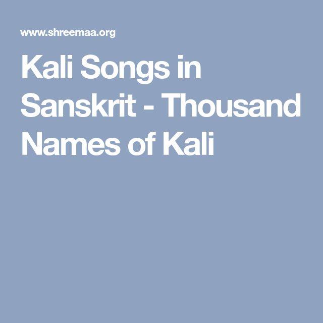 Kali Songs in Sanskrit - Thousand Names of Kali
