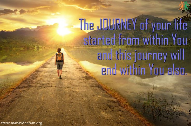 The JOURNEY of your life started from within YOU and the journey will end within YOU also#MANAVDHARAM#SPIRITUAL#INSPIRATIONAL#MOTIVATIONAL#QUOTES#SOUL#POSITIVETHINKING